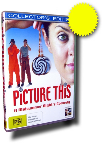 """Picture This"" DVD. A Midsummer Night's Comedy."